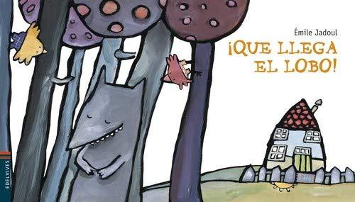 ¡Que llega el lobo! (Colección Luciérnaga 1)(Español) Libro de cartón