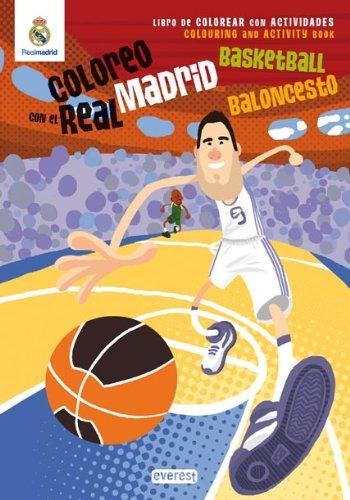 Coloreo con el Real Madrid. Baloncesto: Libro de colorear con actividades (Español) Tapa blanda