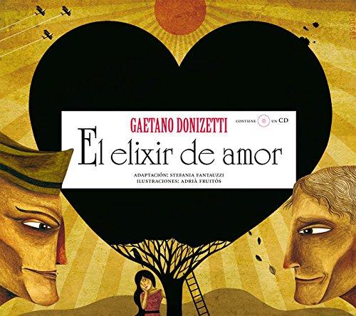 El elixir de amor (Opera Prima) (Español) Tapa dura
