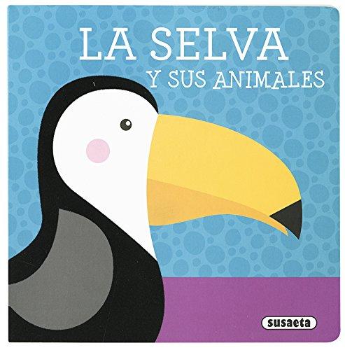 La selva y sus animales (Libros con textura) (Español) Libro de cartón