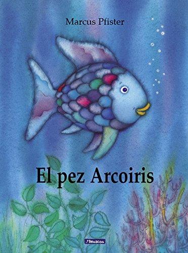 El pez Arcoíris (Español) Tapa dura