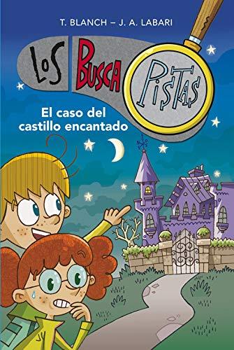 El caso del castillo encantado (Serie Los BuscaPistas 1) (Español) Tapa blanda
