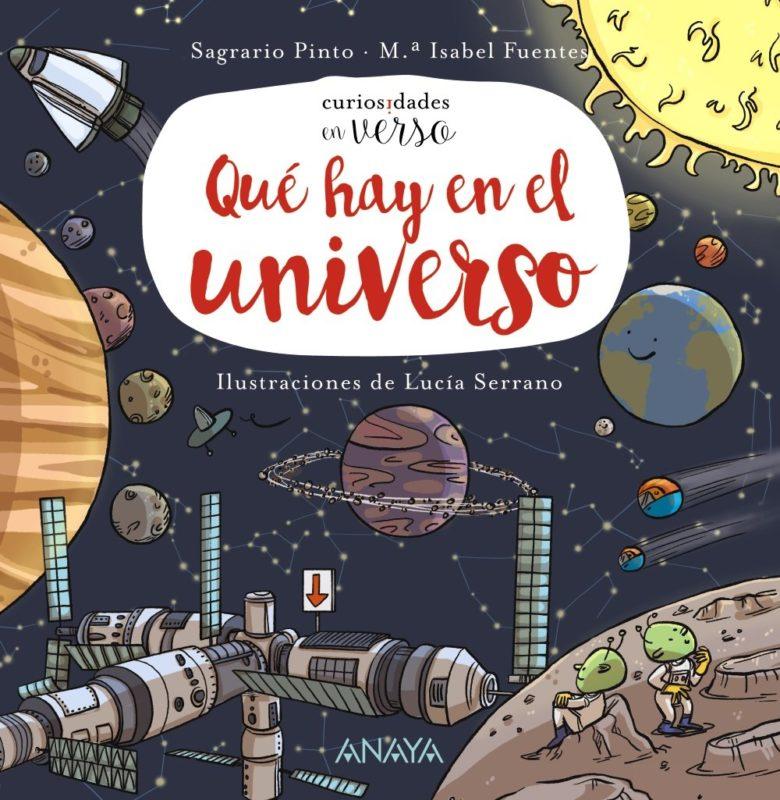 Qué hay en el universo (PRIMEROS LECTORES (1-5 años) - Curiosidades en verso) (Español) Tapa dura