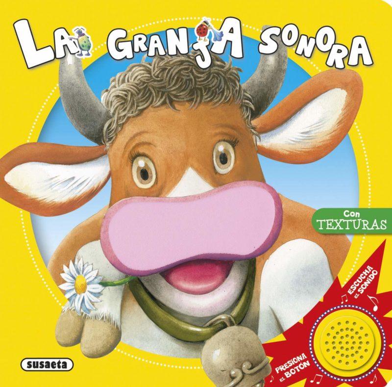 La granja sonora (Toca, siente, escucha) (Español) Libro de cartón