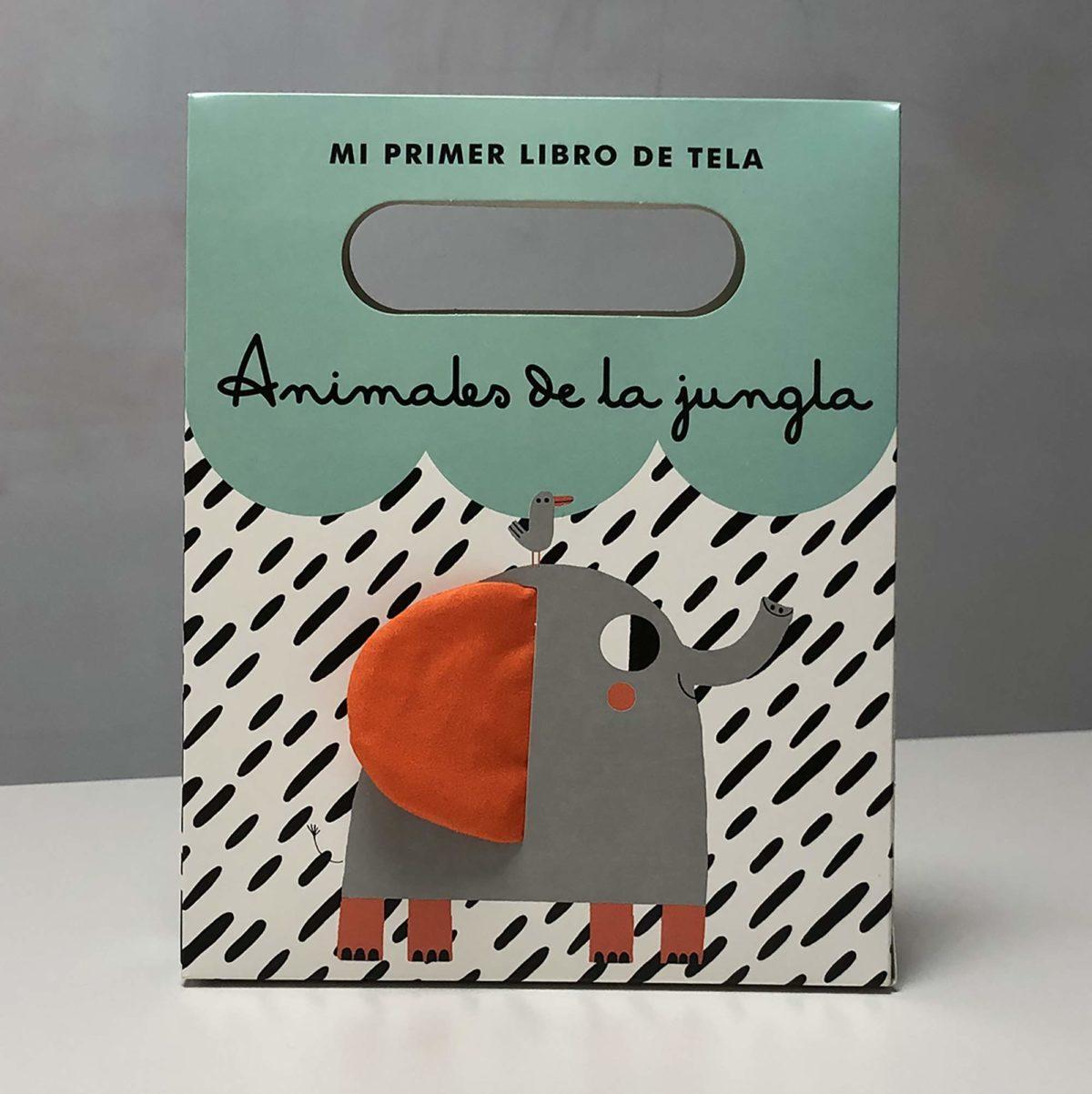 Animales de la jungla: Mi primer libro de tela (Juega y aprende) (Español) Libro de tela