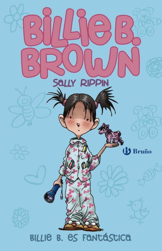Billie B. Brown, 2. Billie es fantástica (Castellano - A Partir De 6 Años - Personajes Y Series - Billie B. Brown) (Español) Tapa dura