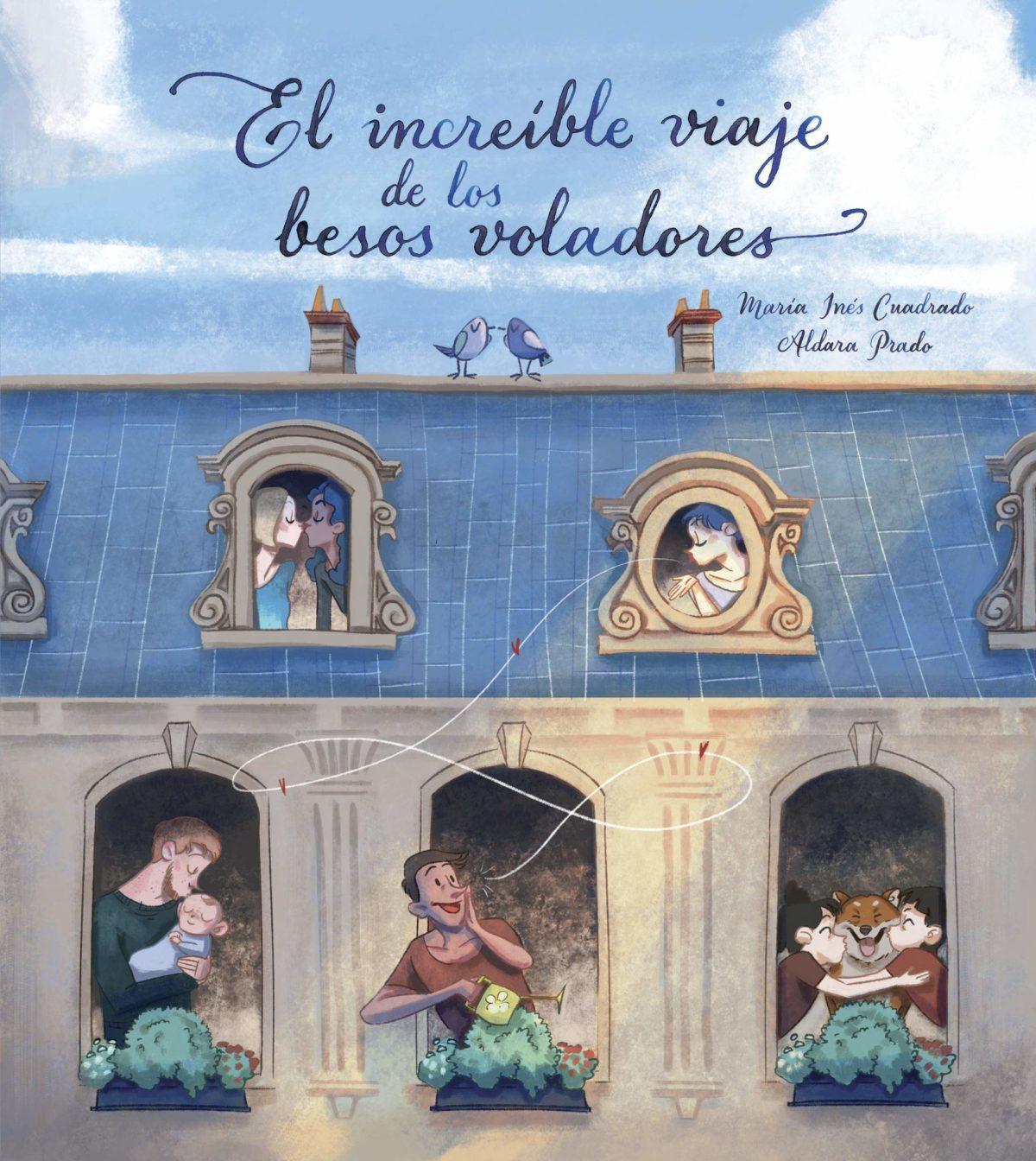 El increíble viaje de los besos voladores (Lumen ilustrados) (Español) Tapa dura
