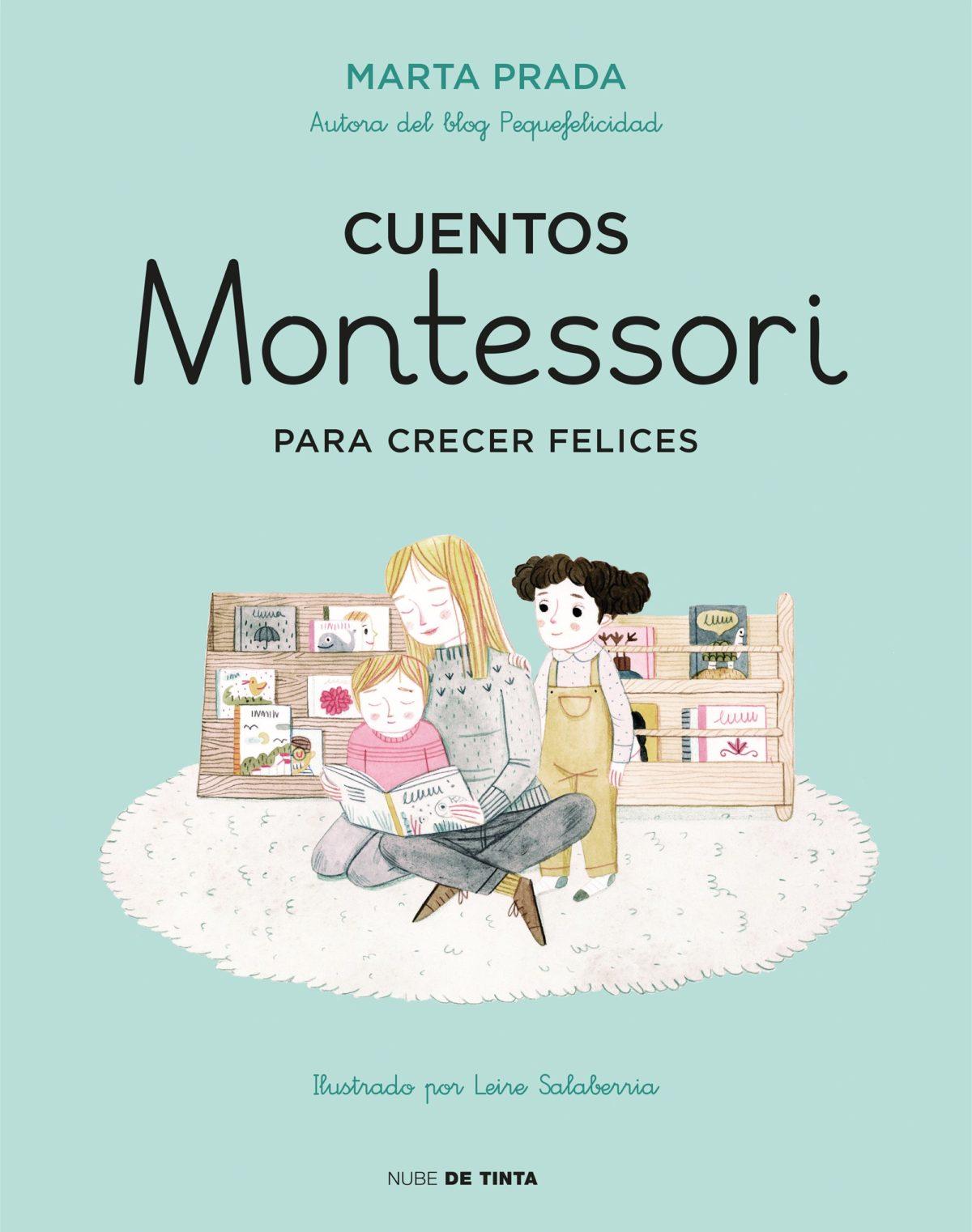 Cuentos Montessori para crecer felices (Nube de Tinta) (Español) Tapa dura