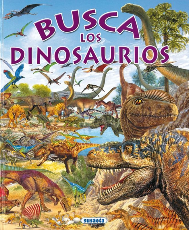 Busca Dinosaurios (Español) Tapa dura