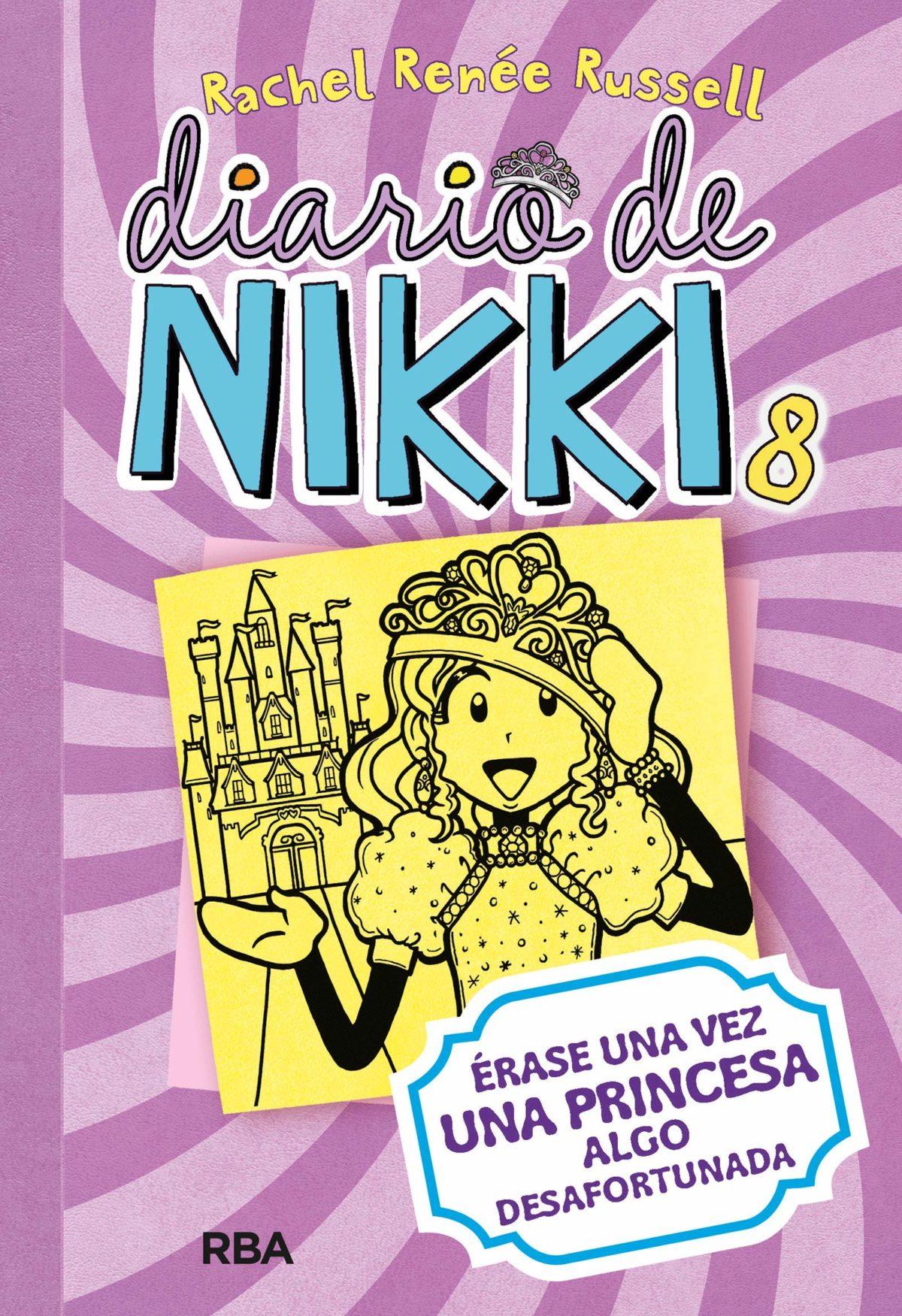 Diario de Nikki 8: Érase una vez una princesa algo desafortunada (Español) Tapa dura