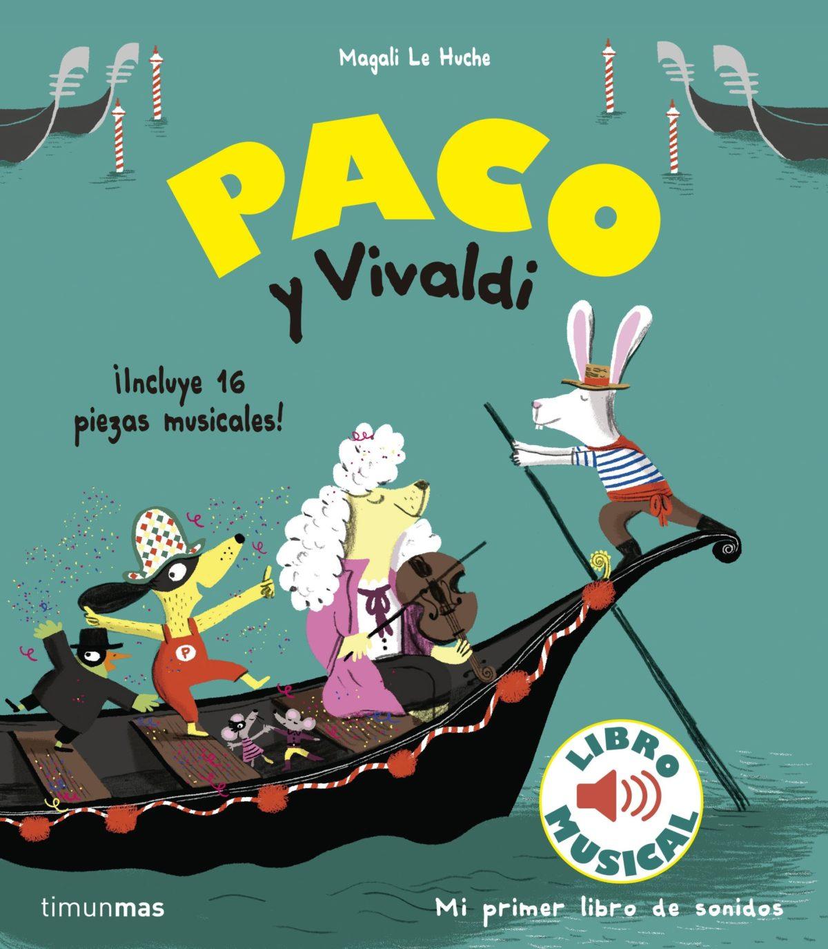 Paco y Vivaldi. Libro musical (Libros con sonido)