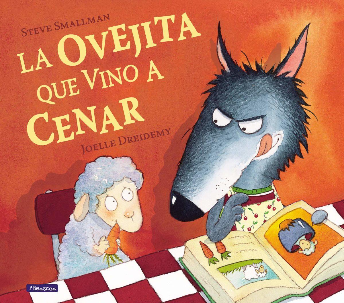 La ovejita que vino a cenar (Español) Tapa dura