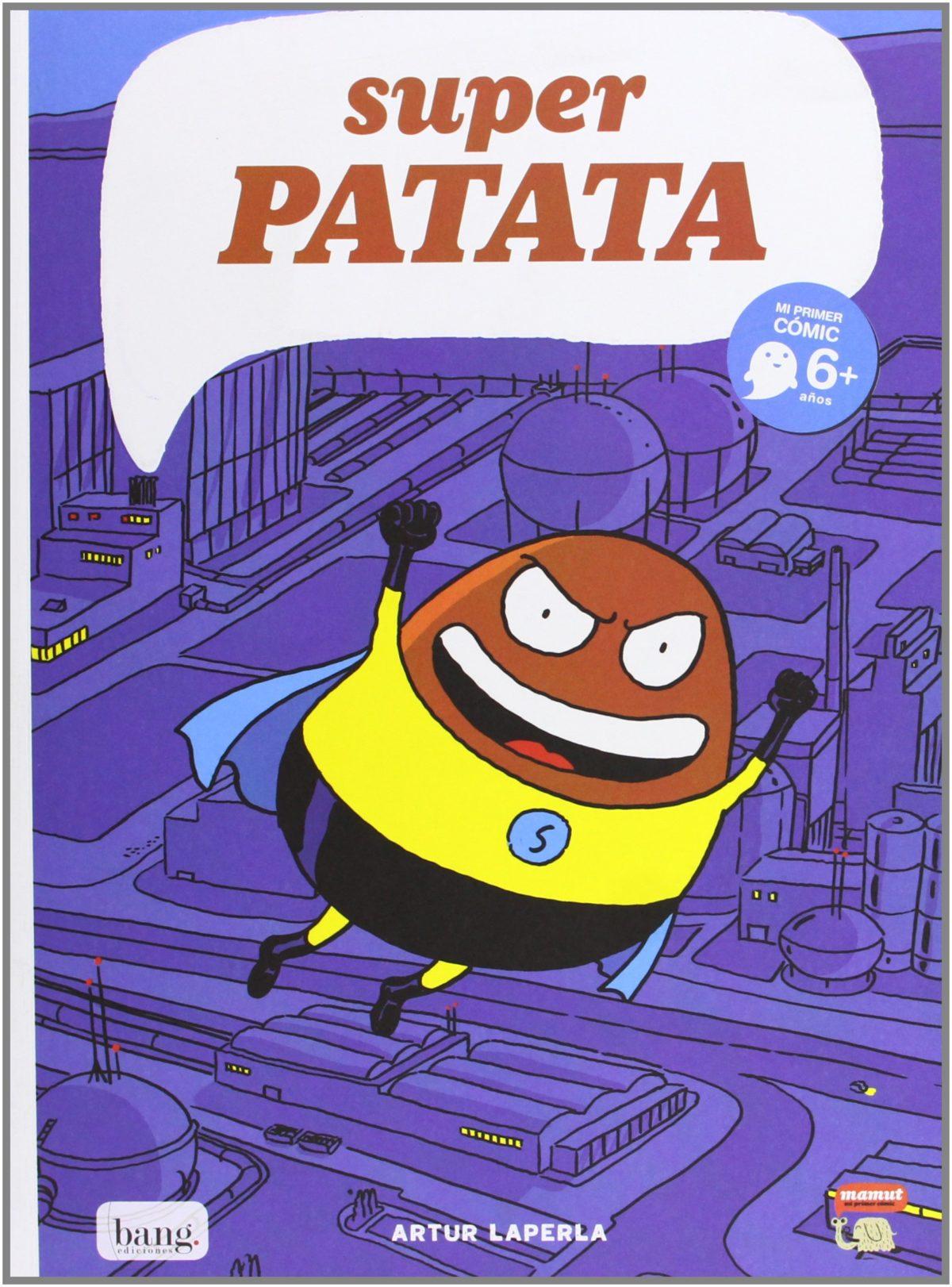 Superpatata: El origen de Superpatata (Mamut 6+) (Español) Tapa blanda
