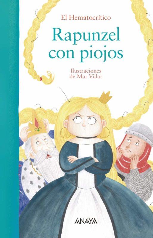 Rapunzel con piojos (Primeros Lectores (1-5 Años) - Álbum Ilustrado) (Español) Libro de cartón