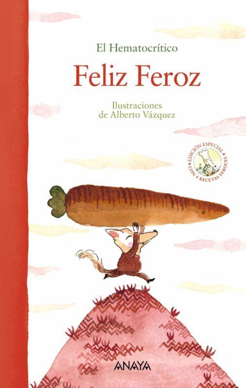 Feliz Feroz (edición especial) (PRIMEROS LECTORES (1-5 años) - Álbum ilustrado) (Español) Libro de cartón
