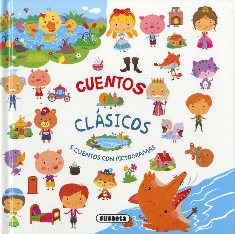 Cuentos Clásicos (Cuentos clásicos con pictogramas) (Español) Tapa dura