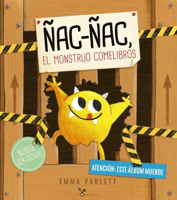 Ñac-ñac, el monstruo comelibros (Castellano - A PARTIR DE 3 AÑOS - ÁLBUMES - Cubilete) (Español) Tapa dura