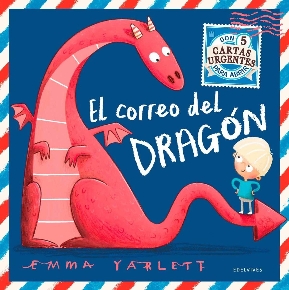 El correo del dragón (Álbumes ilustrados) (Español) Tapa dura