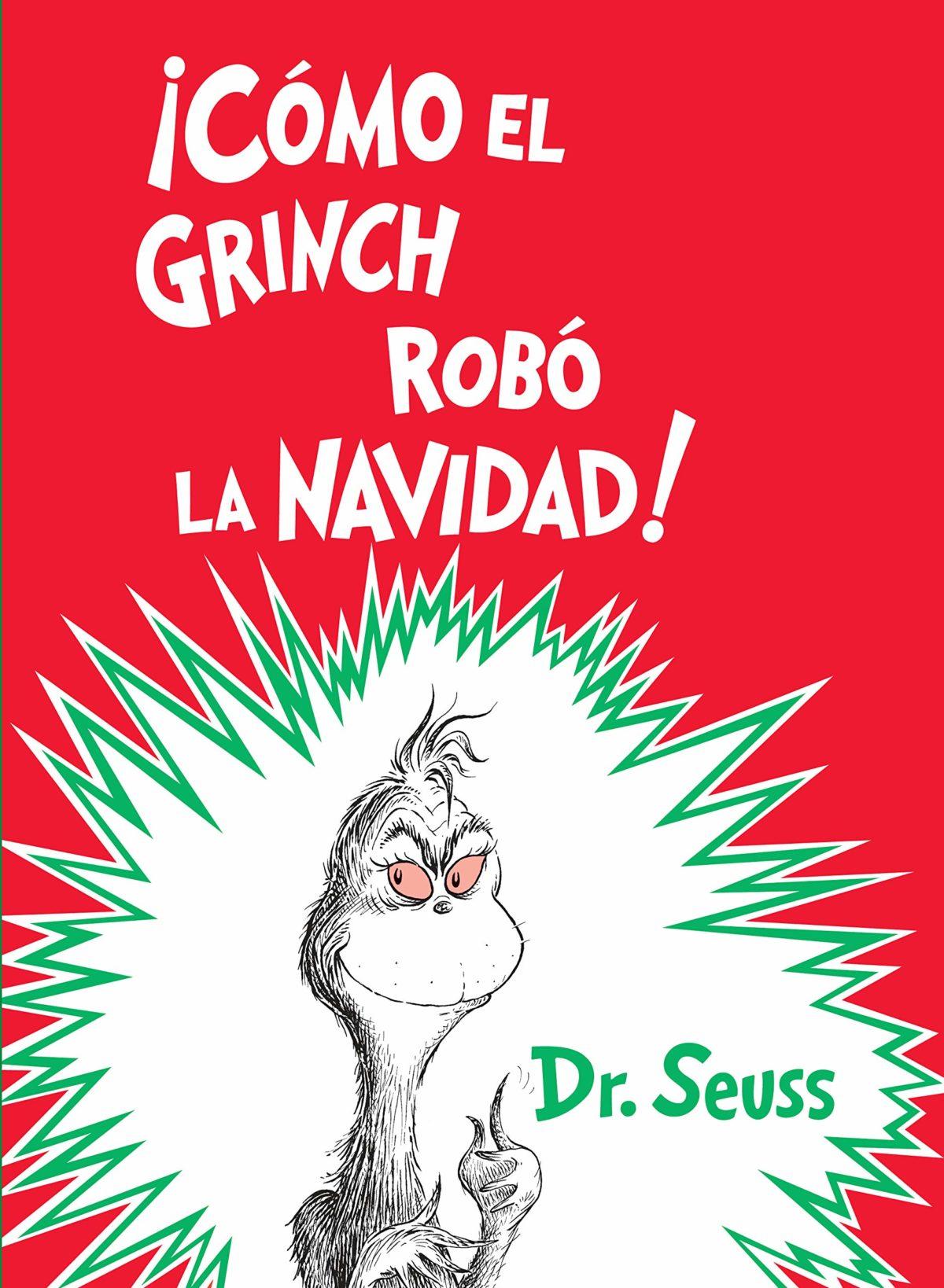 ¡Cómo el Grinch robó la Navidad! (Classic Seuss) (Español) Tapa dura