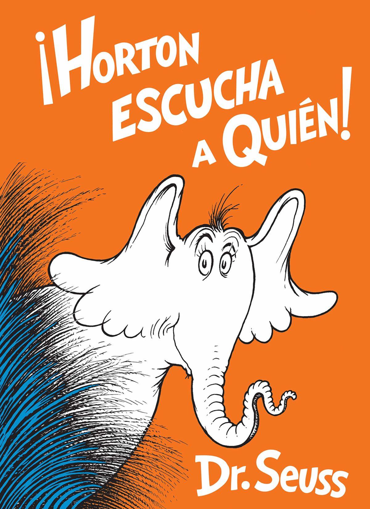 Horton Escucha a Quién! (Classic Seuss) (Español) Tapa dura