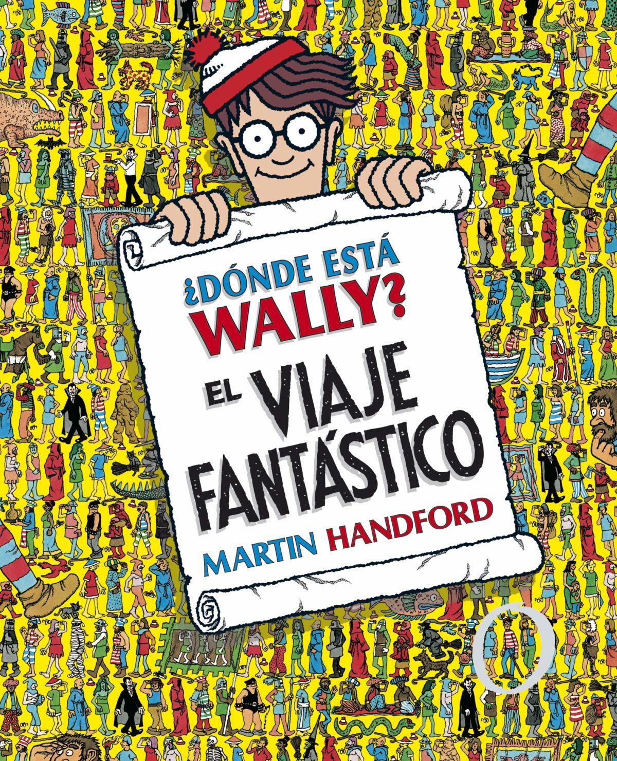 ¿Dónde está Wally? El viaje fantástico (Colección ¿Dónde está Wally?): (Edición coleccionistas ¡Contiene un póster!) (Español) Tapa dura