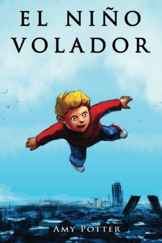 El Niño Volador: Volume 1 (Español) Tapa blanda