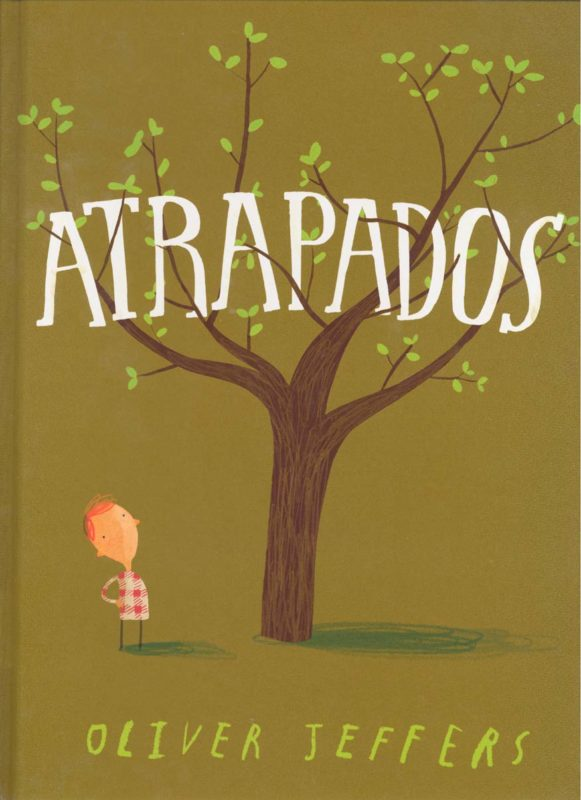 Atrapados (Oliver Jeffers) (Especiales de a la Orilla del Viento) (Español) Tapa dura