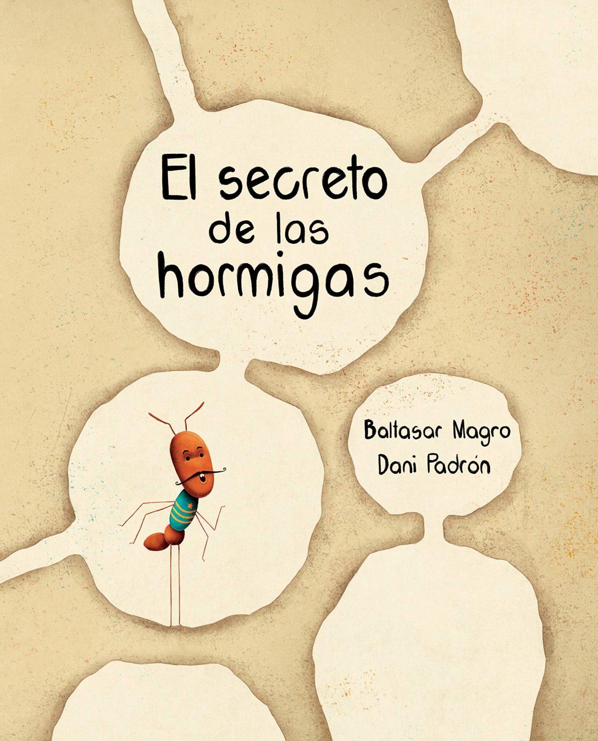 El secreto de las hormigas (Español) Tapa dura