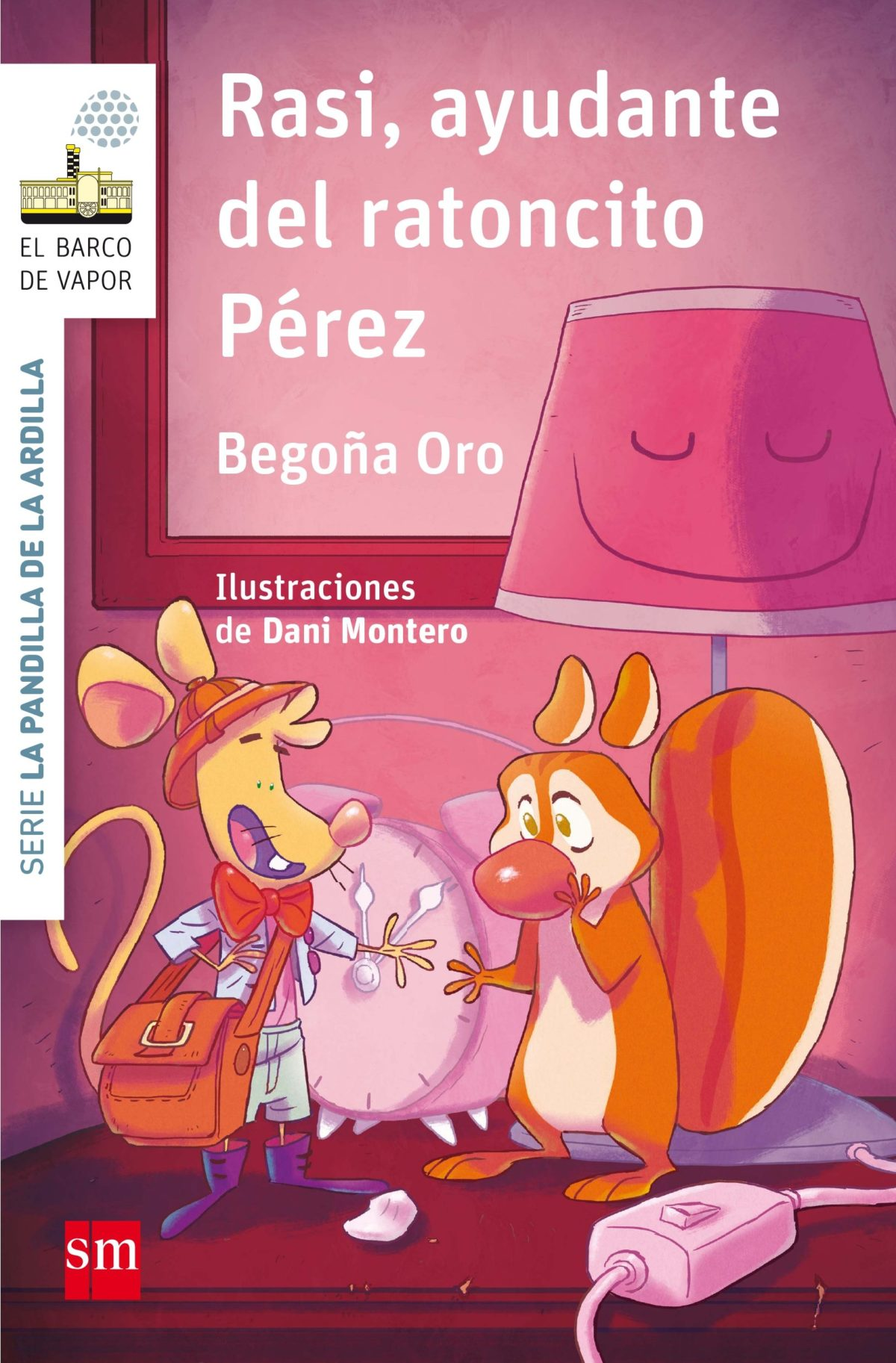 Rasi, ayudante del ratoncito Pérez (El Barco de Vapor Blanca) (Español) Tapa blanda