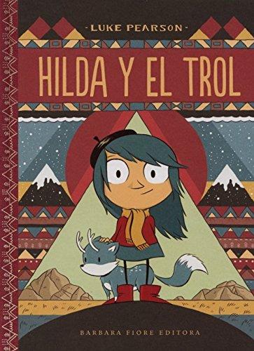 Hilda y el trol (Hilda 1)