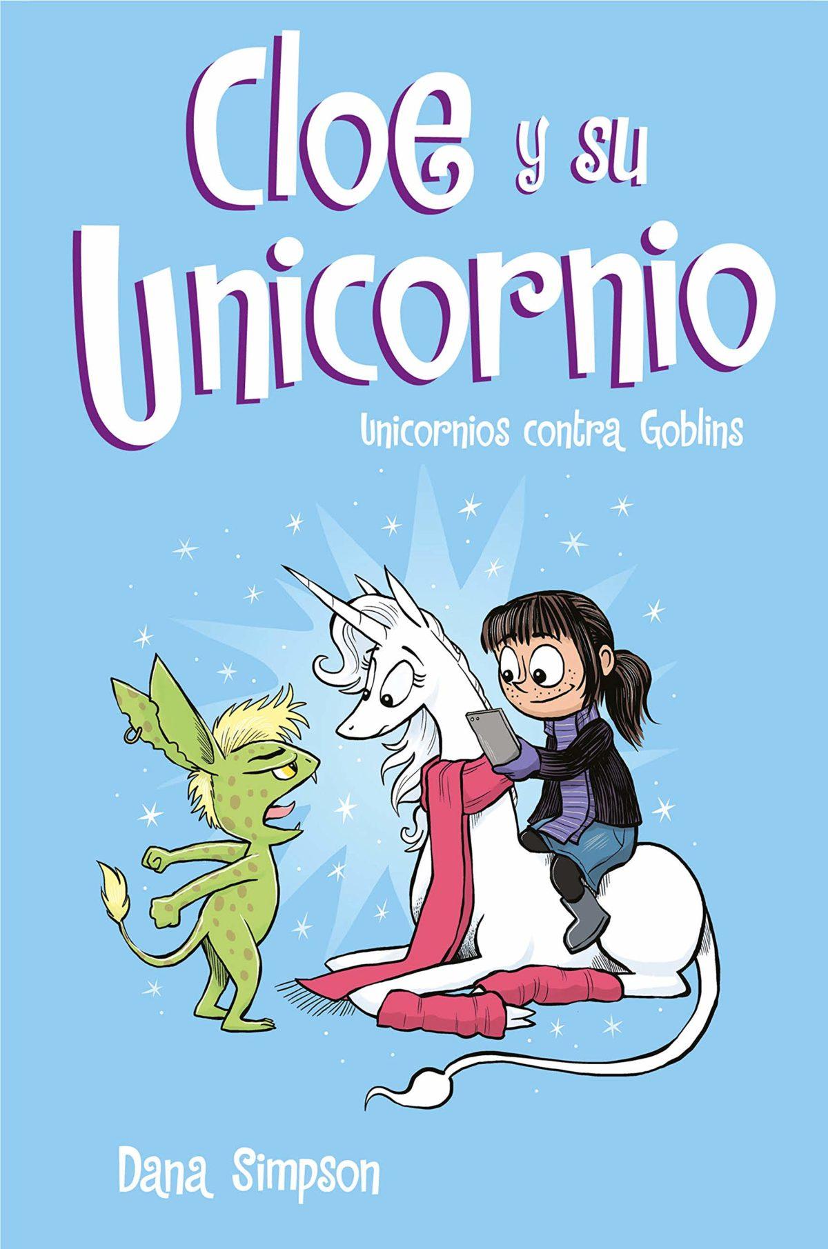 Unicornios contra Goblins (Cloe y su Unicornio 3)