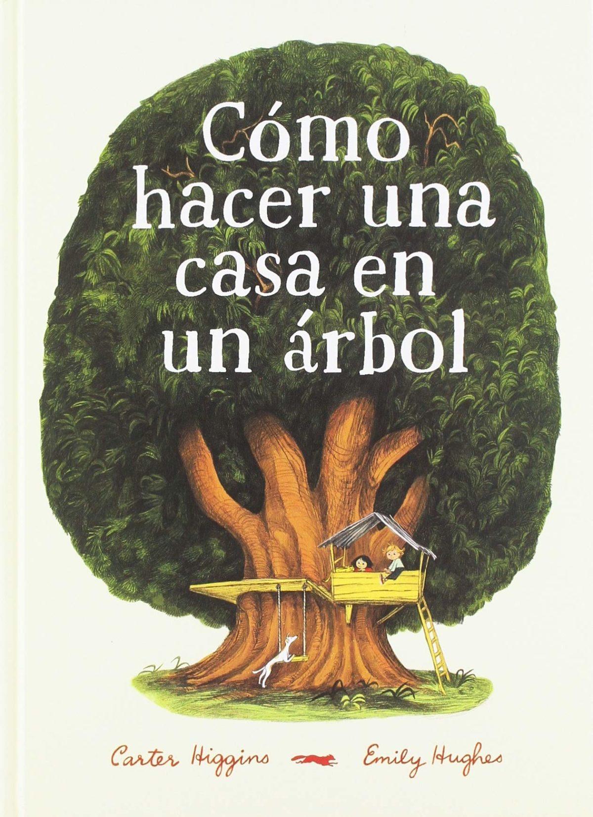 Cómo hacer una casa en un árbol (Español) Tapa dura