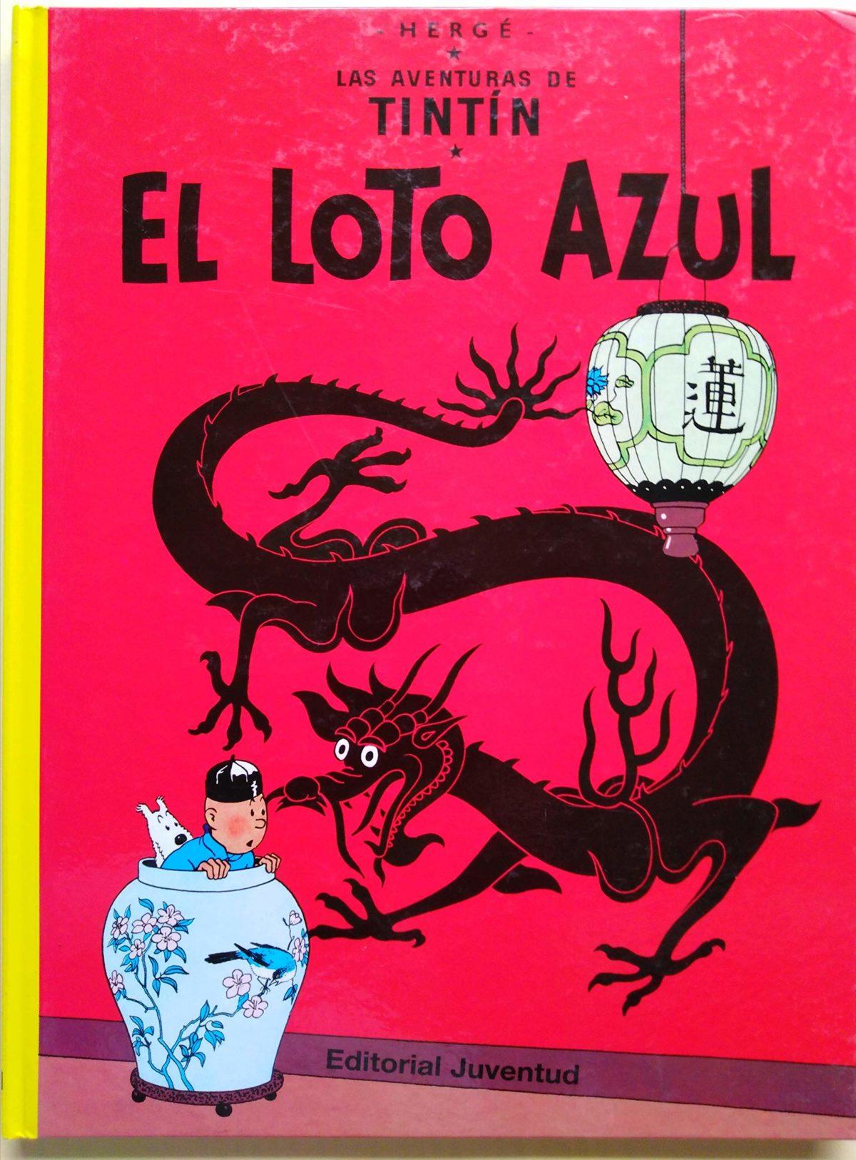 El Loto Azul - Las Aventuras de Tintín (Cartoné)