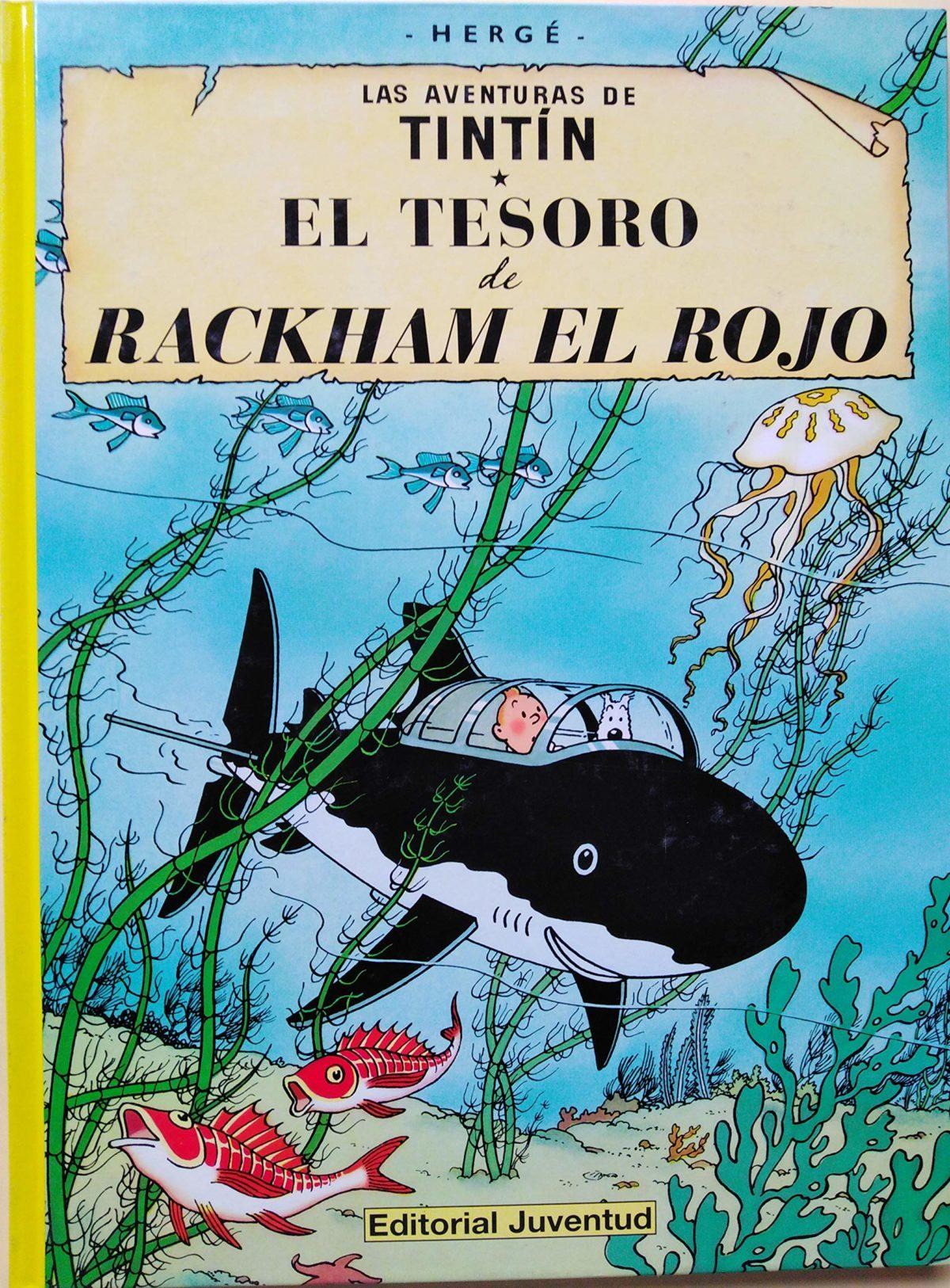 El tesoro de Rackham el Rojo - Las Aventuras de Tintín (Cartoné)