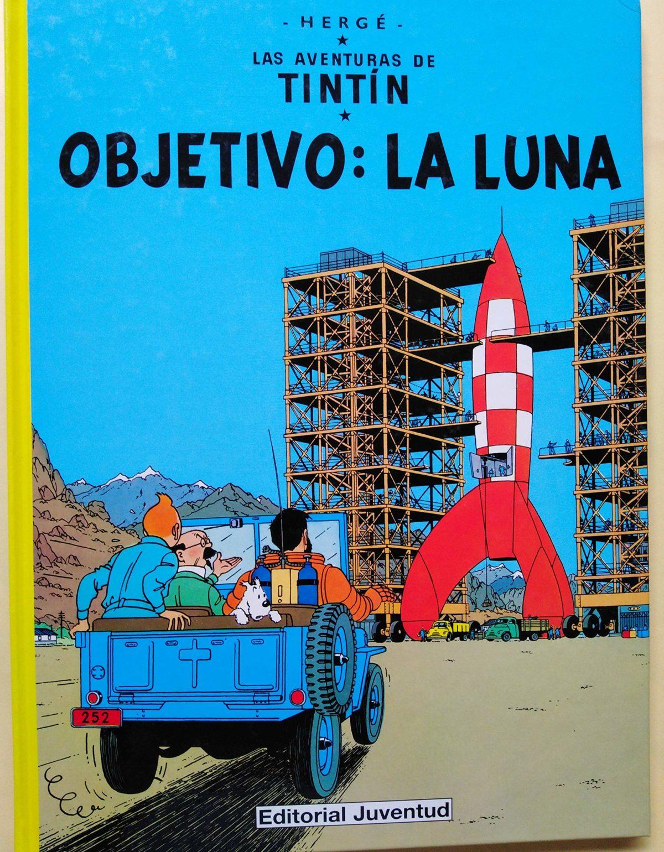 Objetivo: la luna - Las Aventuras de Tintín (Cartoné)