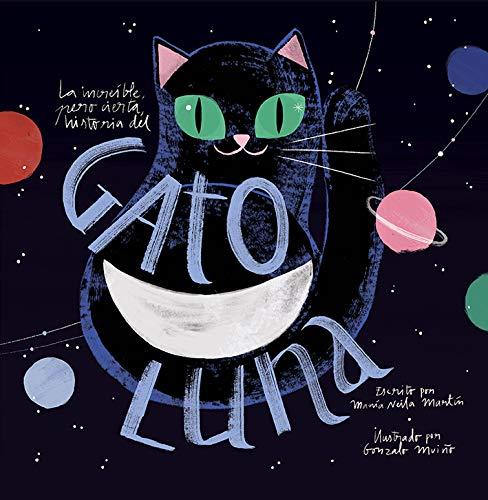 La Increíble, pero cierta, Historia Del Gato Luna