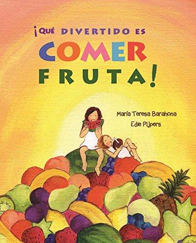 ¡Que divertido es comer fruta!