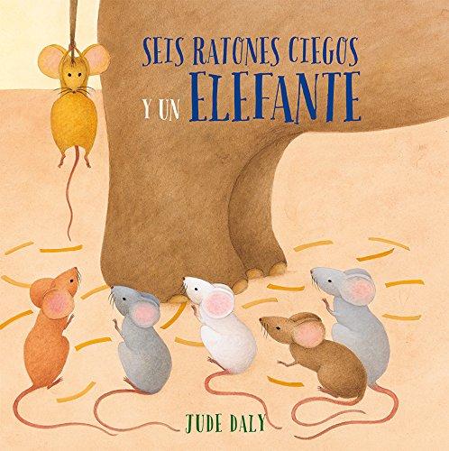 Seis ratones ciegos y un elefante (PICARONA)